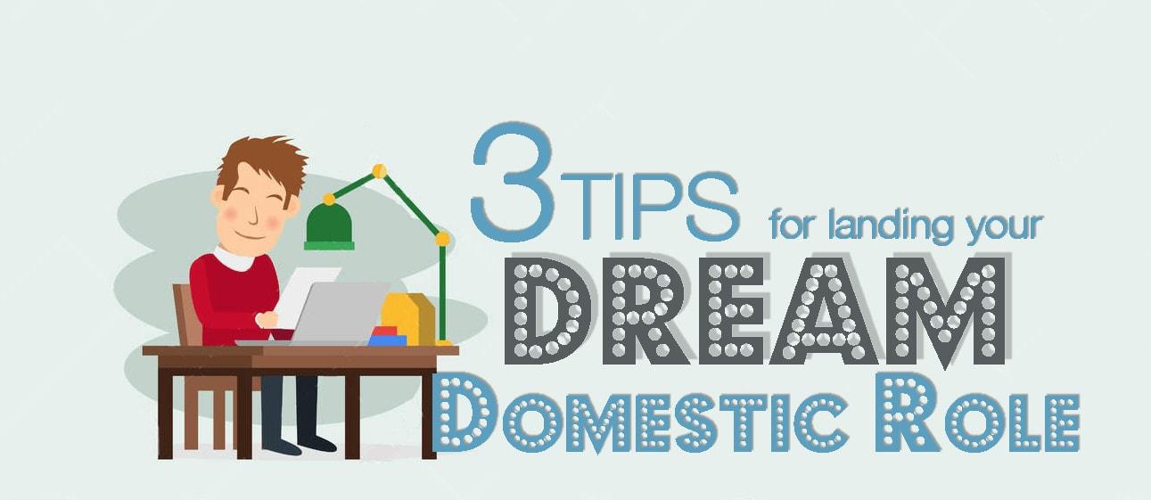 Dream Domestic Role